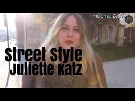 street style juliette katz youtube