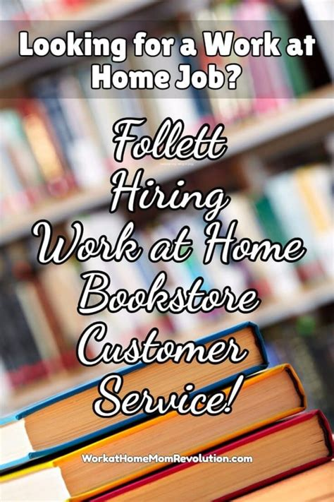 work at home bookstore customer service with follett
