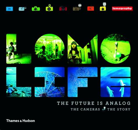 libro seeing further the story libro lomo life the future is analog the cameras the story di