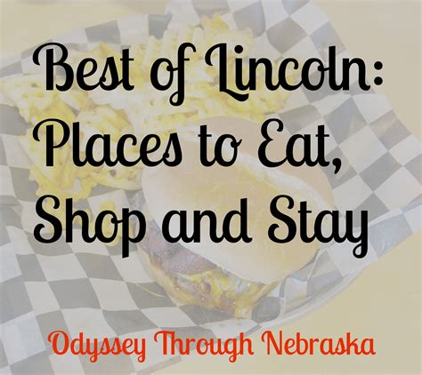 best places to eat lincoln best of lincoln from odyssey through nebraska places to