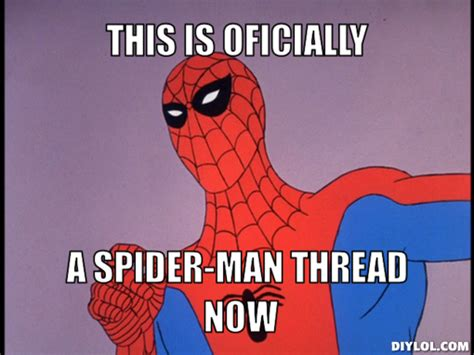 Spiderman Meme Creator - entp official spidey thread page 12