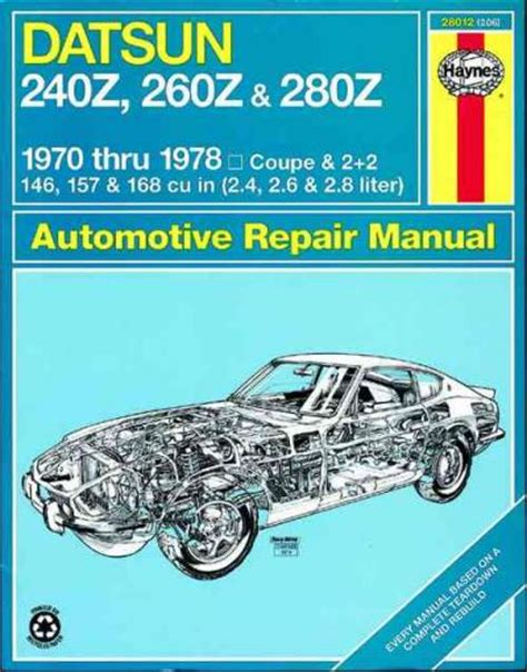 what is the best auto repair manual 1978 chevrolet corvette parental controls datsun 240z 260z 280z 1970 1978 haynes service repair manual sagin workshop car manuals repair
