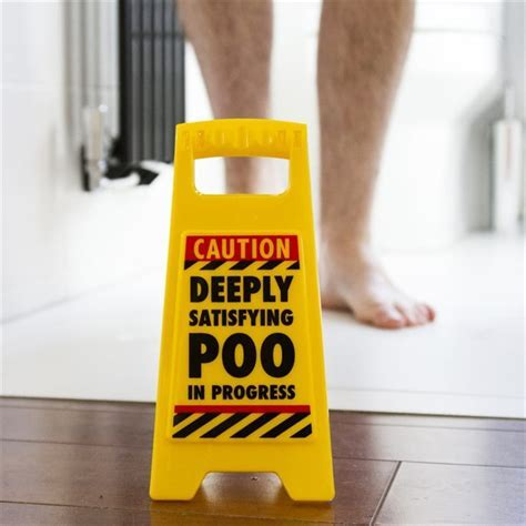 Funny Warning Sign  Satisfying Poo   Find Me A Gift