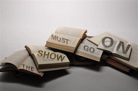 three the show must go on the show must go on the show must go on japaneseclass jp