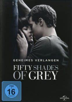 fifty shades of grey voller film deutsch fifty shades of grey 1 geheimes verlangen dvd oder blu