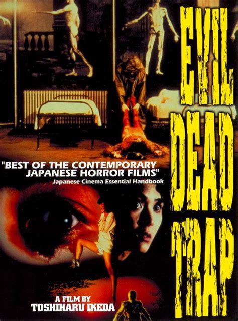 film evil dead trap evil dead trap films horreur com