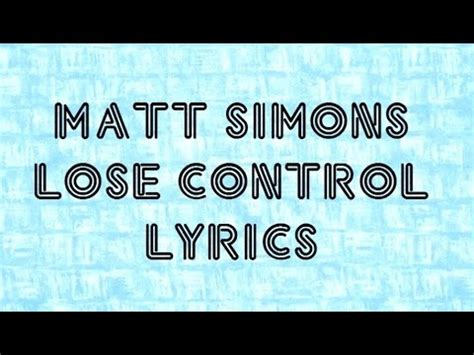 with you lyrics matt simons matt simons lose lyrics