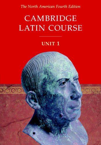 cambridge latin course book 0521635438 cambridge latin course unit 1 north american 4th edition 9780521004343 buy new and used