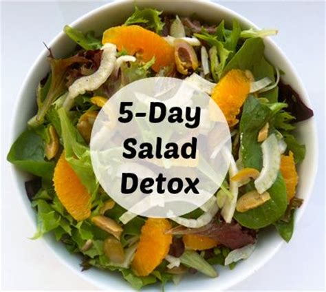 Detox Salad Diet by 17 Best Ideas About 5 Day Cleanse On 5 Day
