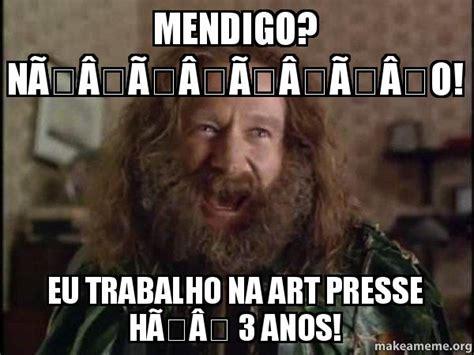 Robin Williams Jumanji Meme - mendigo n 195 195 195 195 o eu trabalho na art presse h 195 3 anos