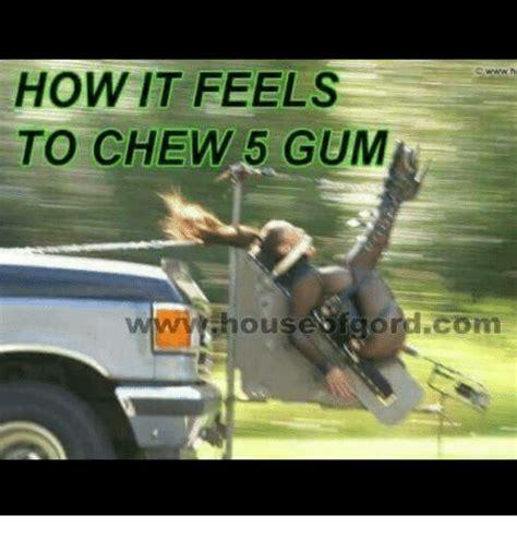 5 Gum Meme - funny 5 gum memes of 2017 on sizzle chewing 5 gum