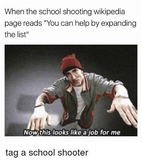 Memes Wiki - 25 best memes about school shooter school shooter memes