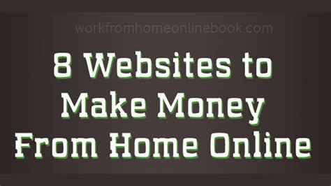 Make Money At Home Online - 8 websites make money from home online infographic