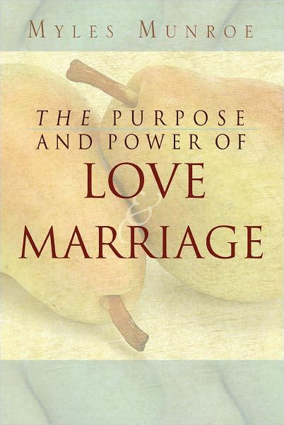 a s purpose book pdf the purpose and power of marriage by myles munroe