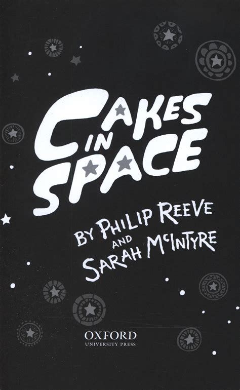 cakes in space 0192734903 cakes in space by reeve philip 9780192734907 brownsbfs