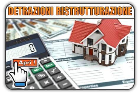 detrazioni per ristrutturazione casa detrazioni fiscali ristrutturazione edilizia e