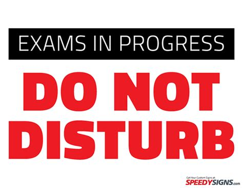 sign template for testing free exams in progress do not disturb printable sign