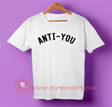 Anti You T Shirt anti you custom design t shirts custom design shirt