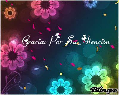 imagenes bonitas que digan gracias por su atencion imagem de gracias por su atencion 130683875 blingee com