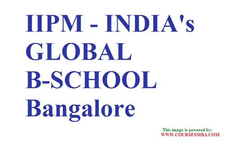Part Time Mba In International Business In Mumbai by Part Time Mba In Bangalore Quot Iipm India S Global B