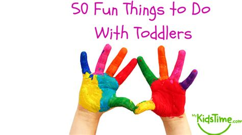 7 Things To Do With Your Toddlers by 50 Things To Do With Your Toddler