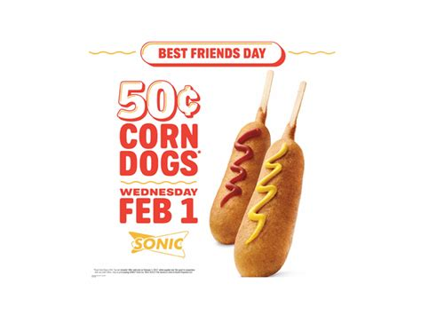 50 cent corn dogs get 50 cent corn dogs at sonic on february 1 2017 chew boom