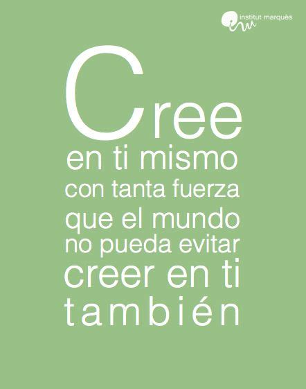 cree en ti 58 best images about love positive on language advertising and te amo