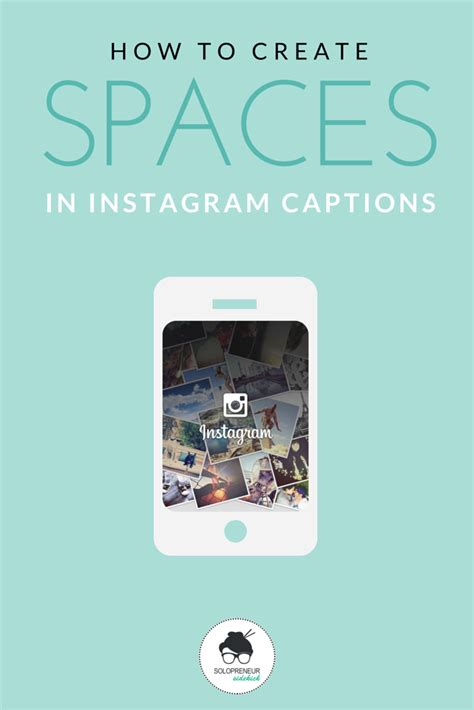 Making My Own Captions - how to create spaces in your instagram captions