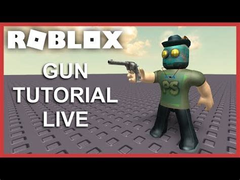 tutorial youtube live roblox gun tutorial live youtube