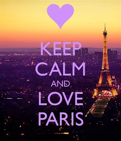 Imagenes De Keep Calm Paris | keep calm and love paris keep calm pinterest un