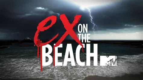 the ex meet the cast of mtv s ex on the beach season 4 reality