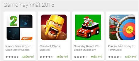 game mod hay nhat bảng xếp hạng game android hay nhất 2015 google b 236 nh chọn