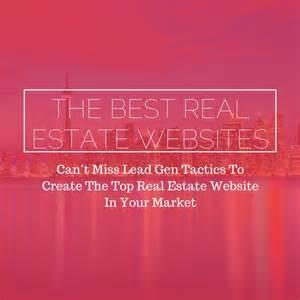 The best real estate websites can t miss lead gen tactics