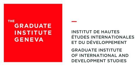 International Of Geneva Mba by Graduate Institute Of International And Development