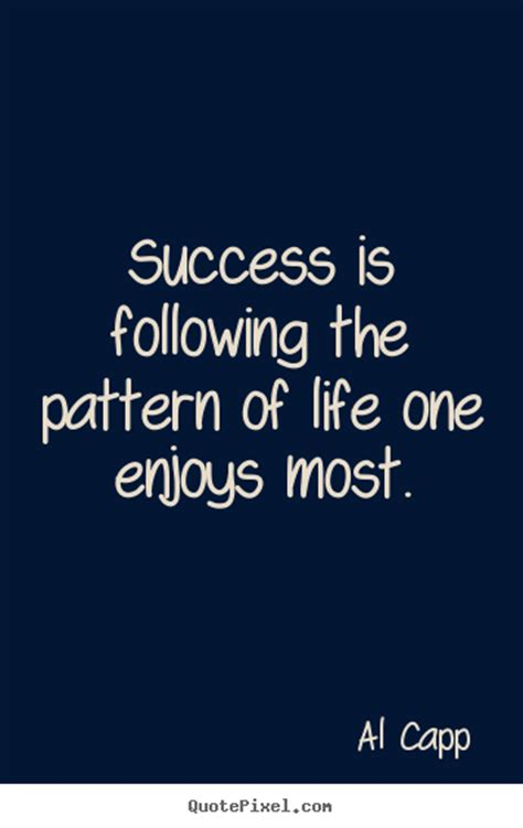 javascript pattern quote al capp picture quotes success is following the pattern