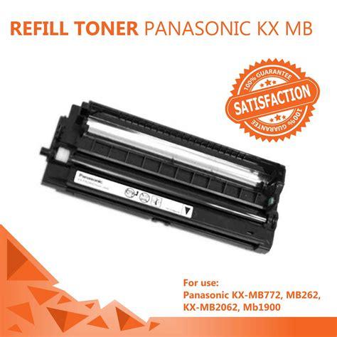 Toner Panasonic Kx Mb772 harga refill toner panasonic kx mb772 mb262 mb1900 murah