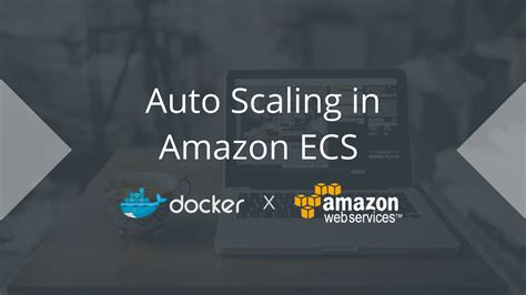 docker tutorial laravel aws tutorial auto scaling docker containers in amazon ecs