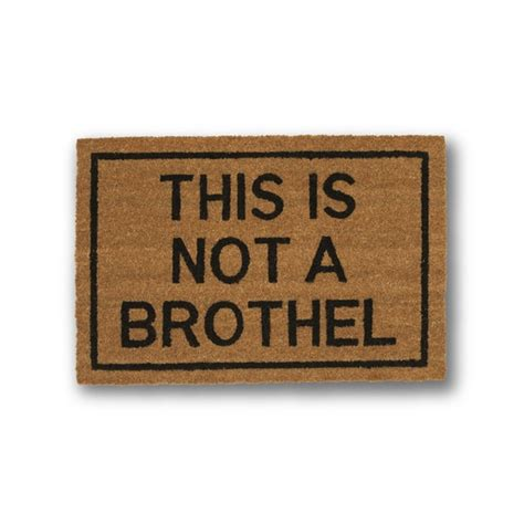 Doormat Reviews by Shop Clever Doormats This Is Not A Brothel Brown Coir