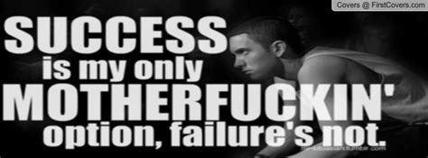 eminem quotes about success facebook cover photos for success quotes by rappers