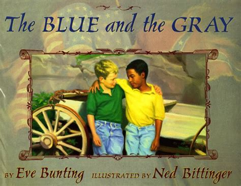 the gray book books the blue and the gray by bunting reviews discussion