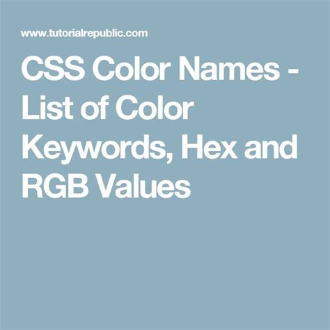 color names list of colors name css rgb hex hsl luminance the 25 best css color names ideas on pinterest color