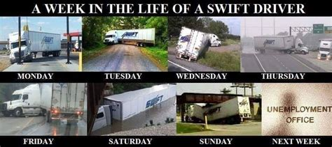 Swift Trucking Memes - just a car guy if you have noticed swift trucking company drivers do a lot of stupid things