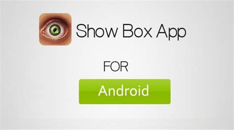 showbox for android free showbox apk show box apk version 4 94 showbox new
