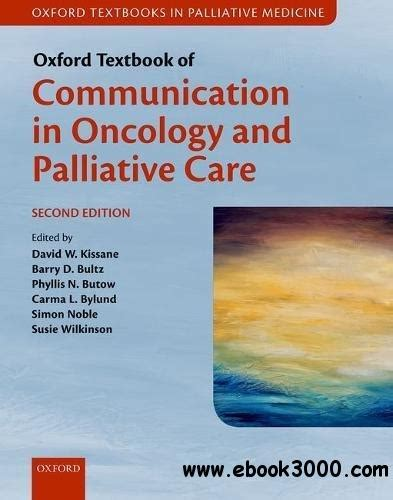 oxford textbook of palliative medicine books oxford textbook of communication in oncology and