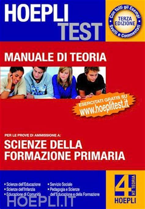scienze dell educazione test hoepli test 4 teoria scienze della formazione primaria
