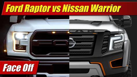 nissan f ford f 150 raptor vs nissan titan warrior