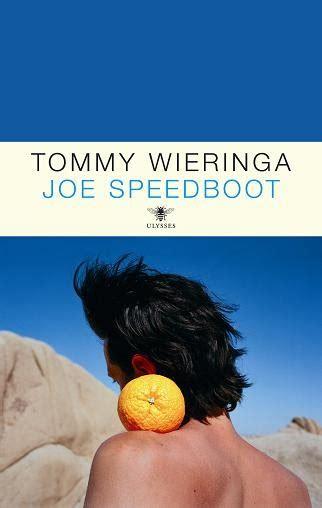 joe speedboot tommy wieringa tobias wouters recensie joe speedboot