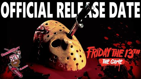 Friday Date by Friday The 13th The Official Release Date