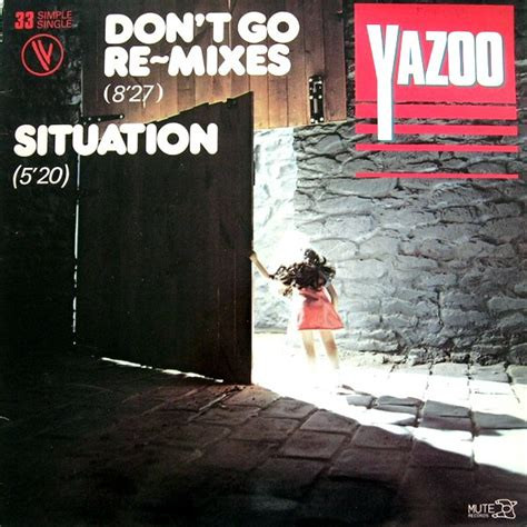Dont Go yazoo don t go re mixes situation vinyl at discogs