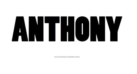 tattoo name anthony anthony name tattoo designs